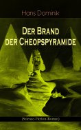 eBook: Der Brand der Cheopspyramide (Science-Fiction-Roman)