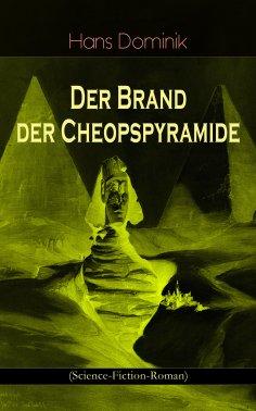 ebook: Der Brand der Cheopspyramide (Science-Fiction-Roman)