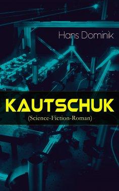 eBook: Kautschuk (Science-Fiction-Roman)