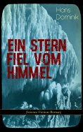 ebook: Ein Stern fiel vom Himmel (Science-Fiction-Roman)