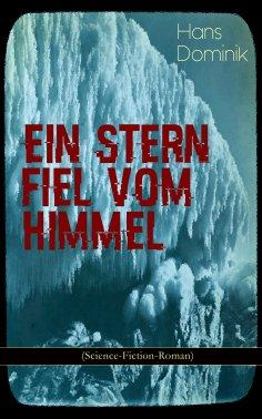 eBook: Ein Stern fiel vom Himmel (Science-Fiction-Roman)