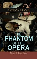 ebook: THE PHANTOM OF THE OPERA (Mystery & Horror Series)