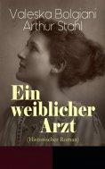 eBook: Ein weiblicher Arzt (Historischer Roman)