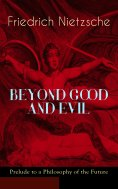 ebook: BEYOND GOOD AND EVIL - Prelude to a Philosophy of the Future