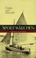 ebook: Sportmärchen (27 Erzählungen in einem Buch)