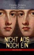 eBook: Nicht aus noch ein (Krimi-Klassiker)