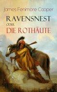 eBook: Ravensnest oder die Rothäute