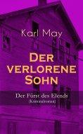 eBook: Der verlorene Sohn - Der Fürst des Elends (Kriminalroman)