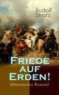 eBook: Friede auf Erden! (Historischer Roman)