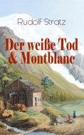 eBook: Der weiße Tod & Montblanc