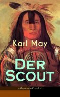 ebook: Der Scout (Abenteuer-Klassiker)