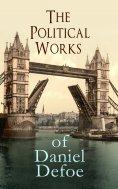 eBook: The Political Works of Daniel Defoe