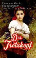 eBook: Der Trotzkopf (Buch 1-4)