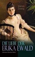ebook: Die Liebe der Erika Ewald (Moderne Klassiker Reihe)