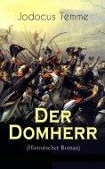 ebook: Der Domherr (Historischer Roman)