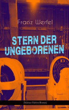 eBook: Stern der Ungeborenen (Science-Fiction-Roman)