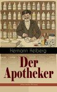 eBook: Der Apotheker (Historischer Roman)