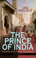 eBook: THE PRINCE OF INDIA – The Story of the Fall of Constantinople (Historical Novel)