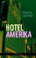 eBook: Hotel Amerika (Krimi-Klassiker)