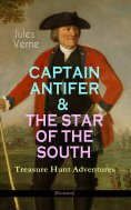eBook: CAPTAIN ANTIFER & THE STAR OF THE SOUTH – Treasure Hunt Adventures (Illustrated)