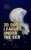 eBook: 20,000 LEAGUES UNDER THE SEA (Illustrated)