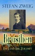 eBook: Brasilien - Ein Land der Zukunft