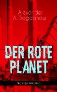 ebook: Der rote Planet (Dystopie-Klassiker)