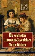 eBook: Die schönsten Gutenacht-Geschichten für die Kleinen (Märchen & Erzählungen)