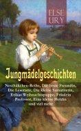 ebook: Jungmädelgeschichten: Nesthäkchen-Reihe, Die beste Freundin, Die Leseratte, Die kleine Samariterin,