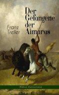 ebook: Der Gefangene der Aimaras (Wildwest-Abenteuerroman)