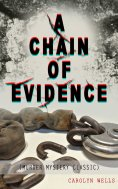eBook: A CHAIN OF EVIDENCE (Murder Mystery Classic)