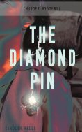 eBook: THE DIAMOND PIN (Murder Mystery)