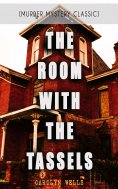eBook: THE ROOM WITH THE TASSELS (Murder Mystery Classic)
