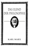 ebook: Das Elend der Philosophie
