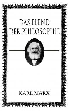 ebook: Das Elend der Philosophie
