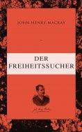 eBook: Der Freiheitssucher