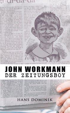 eBook: John Workmann der Zeitungsboy