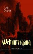 ebook: Weltuntergang (Historischer Roman)