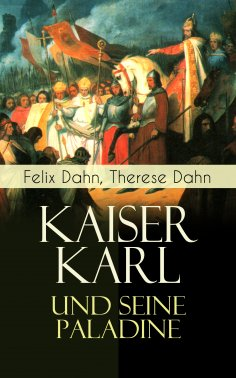 ebook: Kaiser Karl und seine Paladine