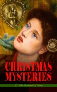 ebook: CHRISTMAS MYSTERIES - 20 Thriller Classics in One Volume