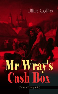 ebook: Mr Wray's Cash Box (Christmas Mystery Series)