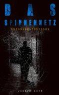 eBook: Das Spinnennetz (Spionage-Thriller)