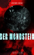 ebook: Der Mondstein (Mystery-Krimi)