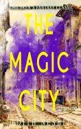 eBook: The Magic City (Illustrated)