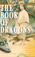 eBook: THE BOOK OF DRAGONS (Illustrated)