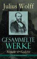ebook: Gesammelte Werke: Romane & Gedichte (Über 80 Titel in einem Buch)