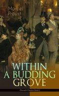 eBook: WITHIN A BUDDING GROVE (French Classics Series)