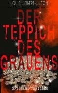 eBook: Der Teppich des Grauens (Spionage-Thriller)
