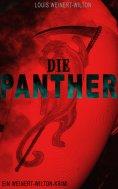 eBook: Die Panther (Ein Weinert-Wilton-Krimi)