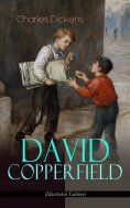 eBook: DAVID COPPERFIELD (Illustrated Edition)
